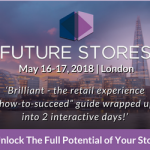 Event: Future Stores – May 16-17, 2018: London
