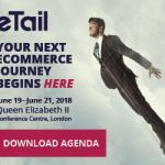 This Year at eTail Europe: Putting Your Customers at the Center in Transformative Retail