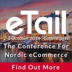 eTail: the conference for Nordic e-commerce: 2-3 October 2018